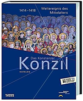 Das Konstanzer Konzil Katalog Buch Portofrei Bei