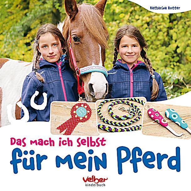 Katharina Die Große Pferd Gestell: Das Mach Ich Selbst Für Mein Pferd Buch Portofrei Bei