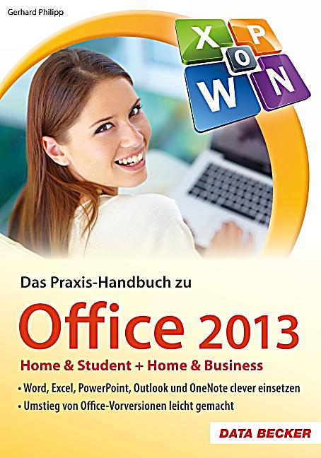 das praxis handbuch zu office 2013 buch portofrei bei. Black Bedroom Furniture Sets. Home Design Ideas
