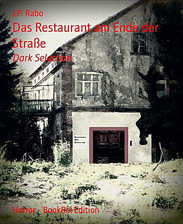 das restaurant am ende der strasse ebook jetzt bei. Black Bedroom Furniture Sets. Home Design Ideas