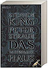 das schwarze haus buch von stephen king portofrei bei. Black Bedroom Furniture Sets. Home Design Ideas