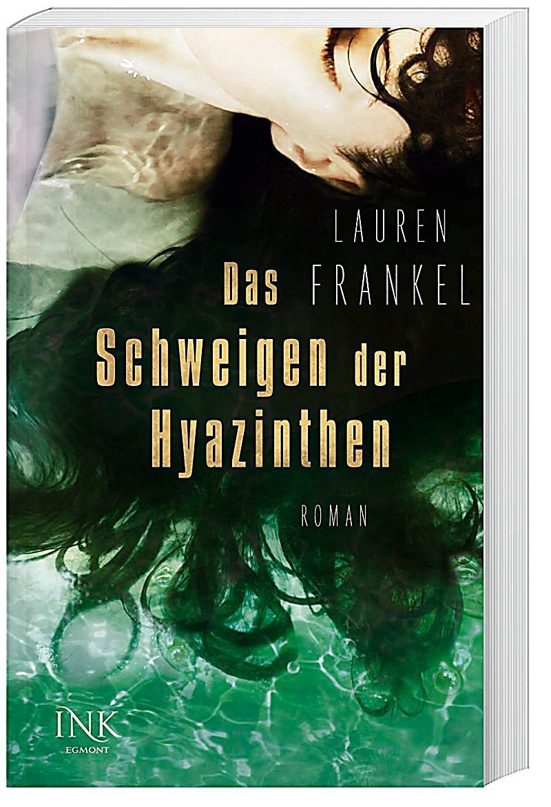 Das Schweigen der Hyazinthen (Lauren Frankel)