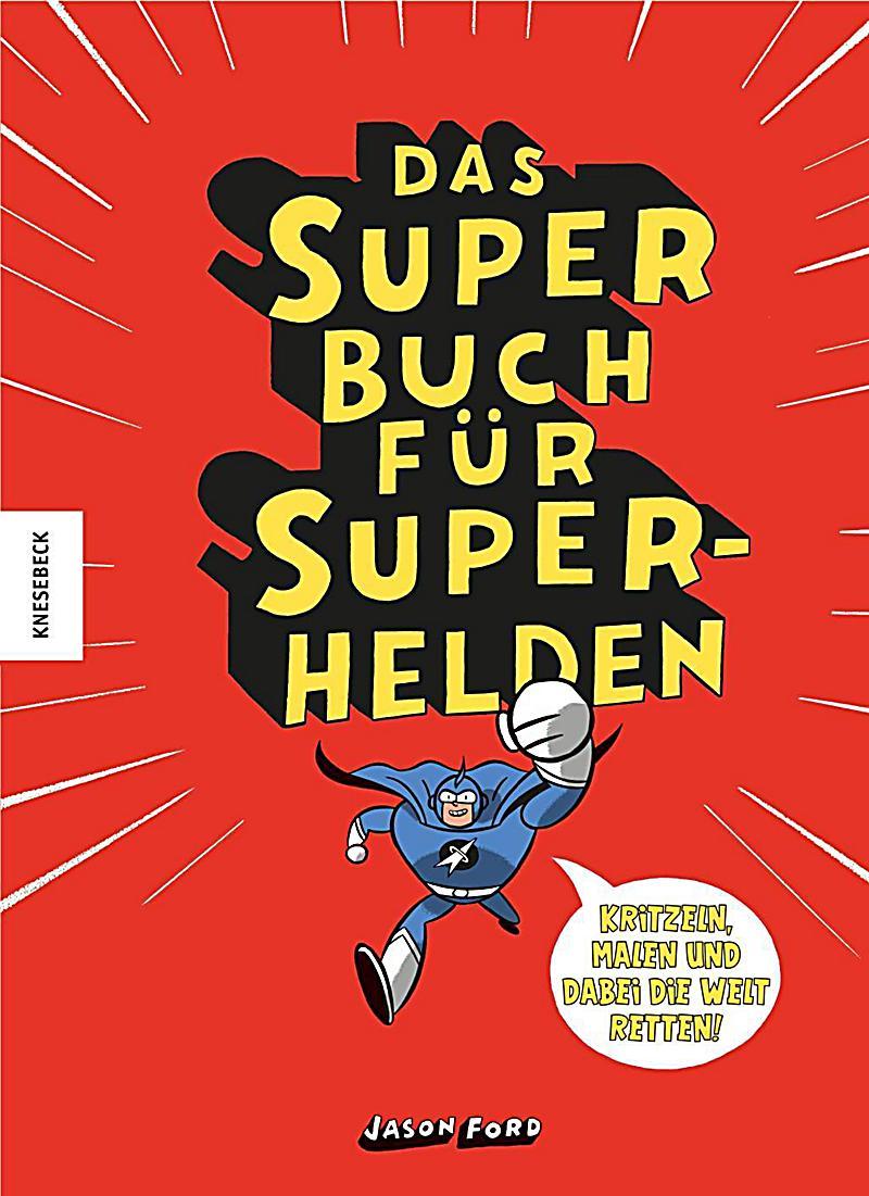 Das Superbuch für Superhelden Buch portofrei bei Weltbild.de