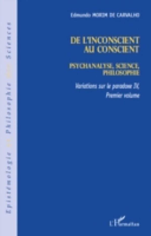 De l 39 inconscient au conscient psychanalyse science for Miroir psychanalyse