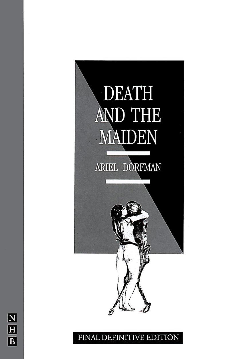 death and the maiden ariel dorfman essay