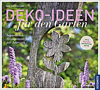 deko ideen f r den garten buch portofrei bei. Black Bedroom Furniture Sets. Home Design Ideas