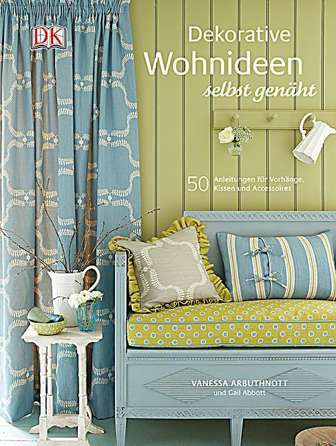 dekorative wohnideen selbst gen ht buch portofrei bei. Black Bedroom Furniture Sets. Home Design Ideas