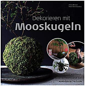 Dekorieren mit Mooskugeln Buch portofrei bei Weltbild.de