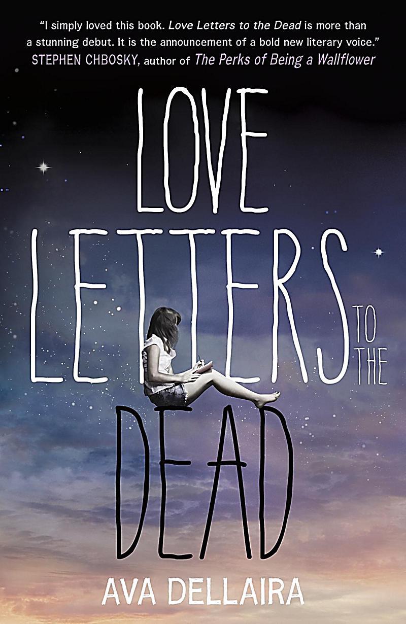 Dellaira A Love Letters To The Dead Ebook
