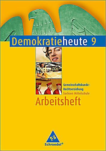 demokratie heute mittelschule sachsen ausgabe 2005 klasse 9 arbeitsheft. Black Bedroom Furniture Sets. Home Design Ideas
