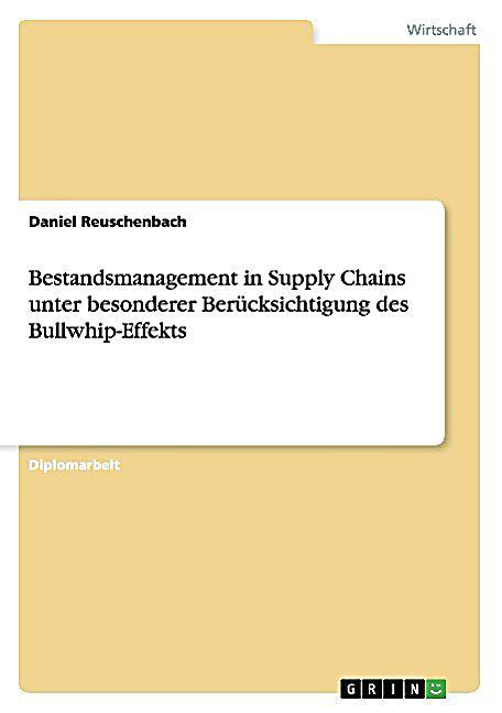 der bullwhip effekt bestandsmanagement in supply chains buch. Black Bedroom Furniture Sets. Home Design Ideas