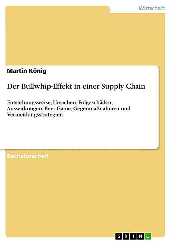 der bullwhip effekt in einer supply chain ebook. Black Bedroom Furniture Sets. Home Design Ideas
