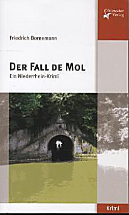 der fall de mol buch jetzt portofrei bei bestellen. Black Bedroom Furniture Sets. Home Design Ideas