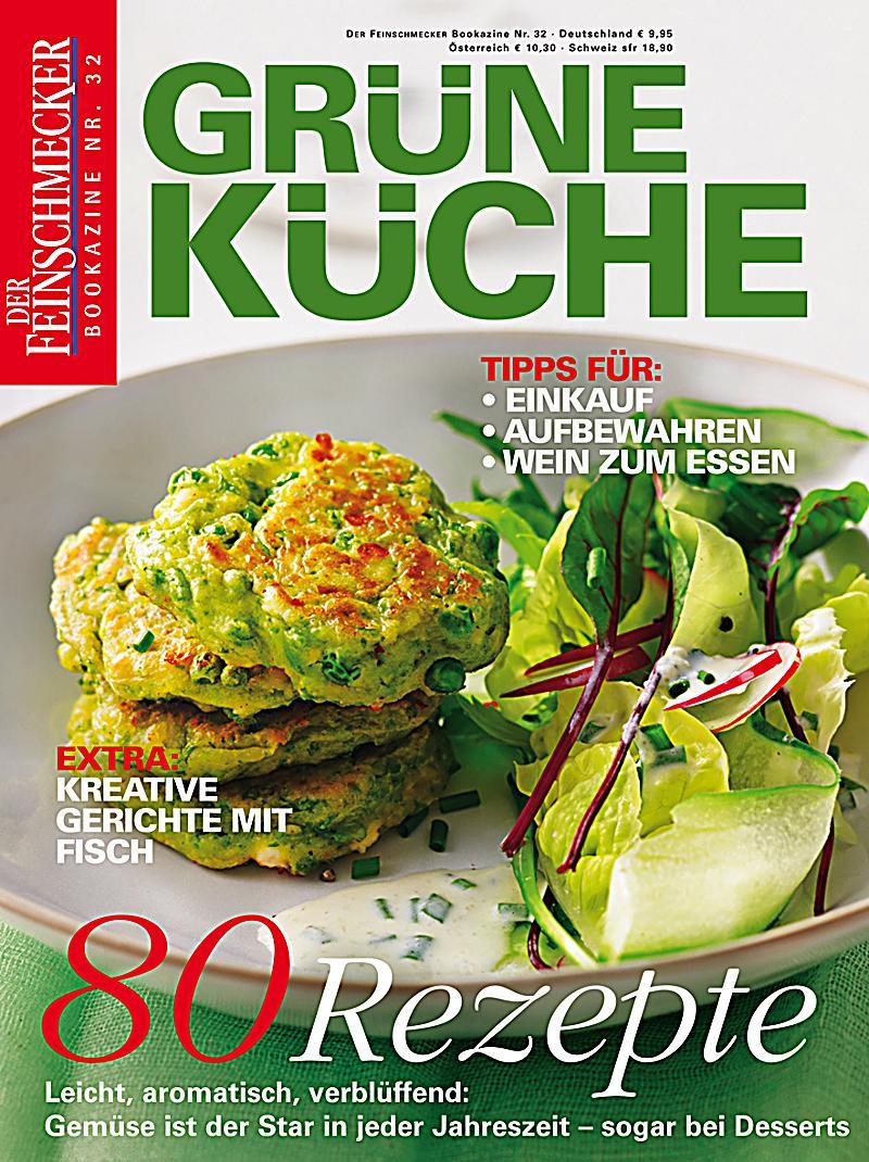 DER FEINSCHMECKER Grüne Küche Buch portofrei bei Weltbild.de