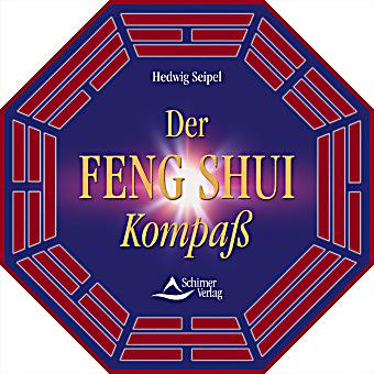 der feng shui kompass buch von hedwig seipel portofrei kaufen. Black Bedroom Furniture Sets. Home Design Ideas