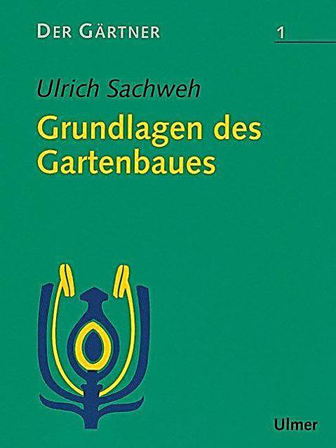 Der g rtner bd 1 grundlagen des gartenbaues buch portofrei for Grundlagen der tragwerklehre 1