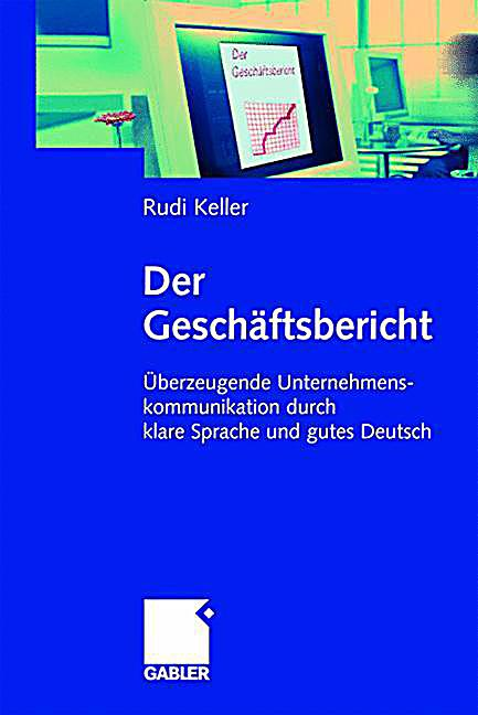 Der Gesch Ftsbericht Buch Von Rudi Keller Portofrei