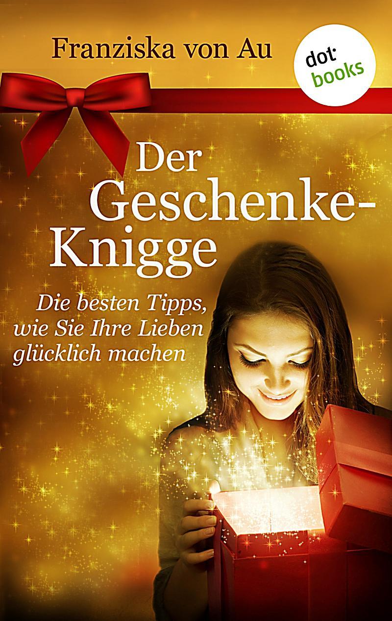 Der geschenke knigge ebook jetzt bei als download for Geschenke weltbild