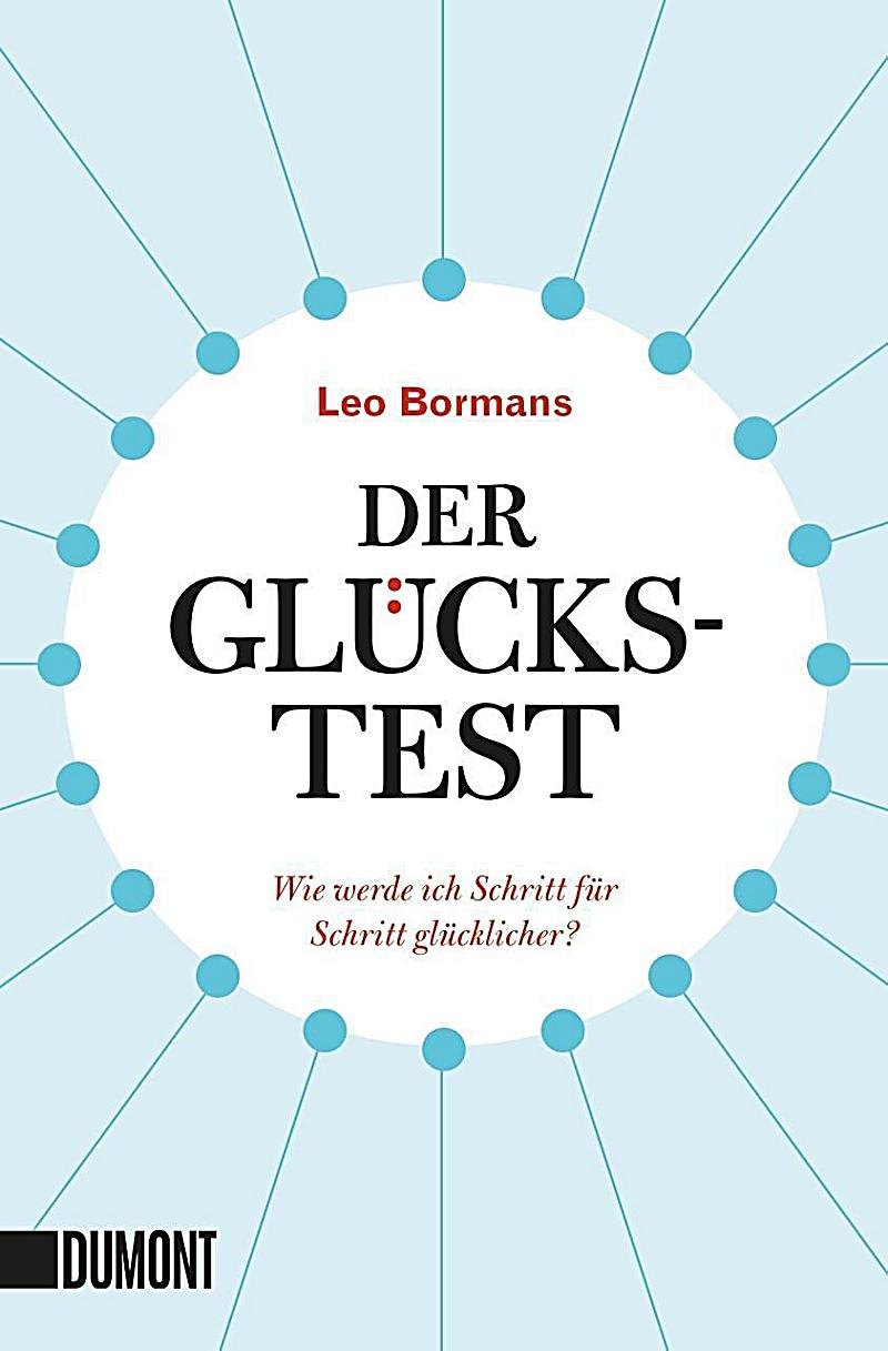 der gl cks test buch von leo bormans bei bestellen. Black Bedroom Furniture Sets. Home Design Ideas