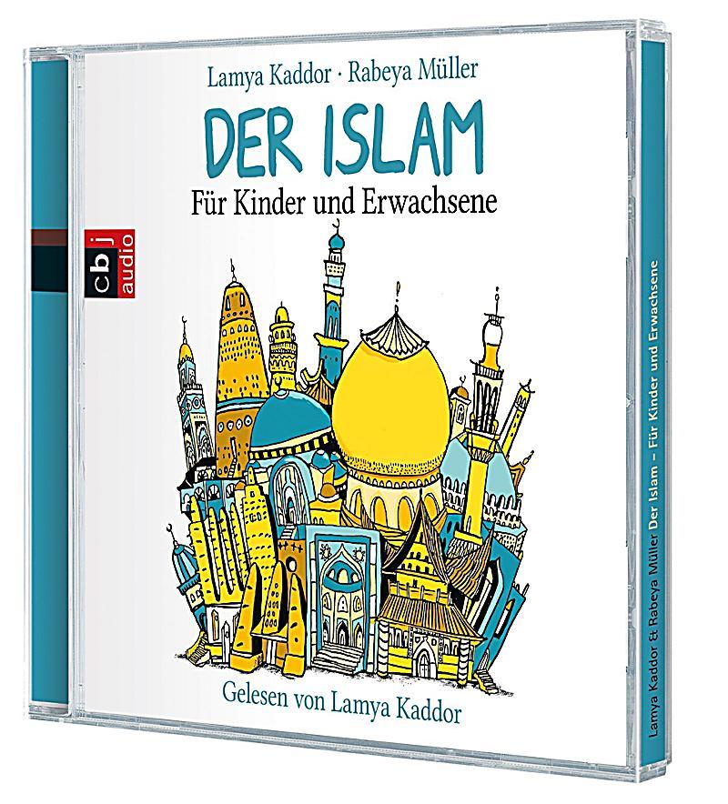 der islam f r kinder und erwachsene 2 audio cds h rbuch. Black Bedroom Furniture Sets. Home Design Ideas