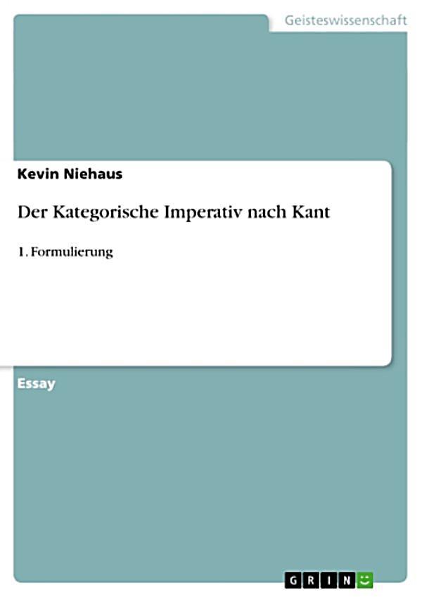 Der Kategorische Imperativ Kant