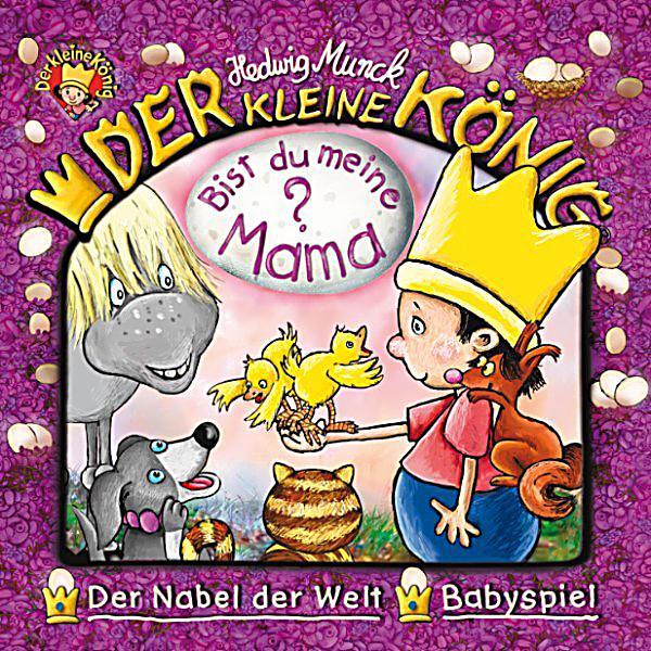 der kleine könig  37 bist du meine mama hörbuch download