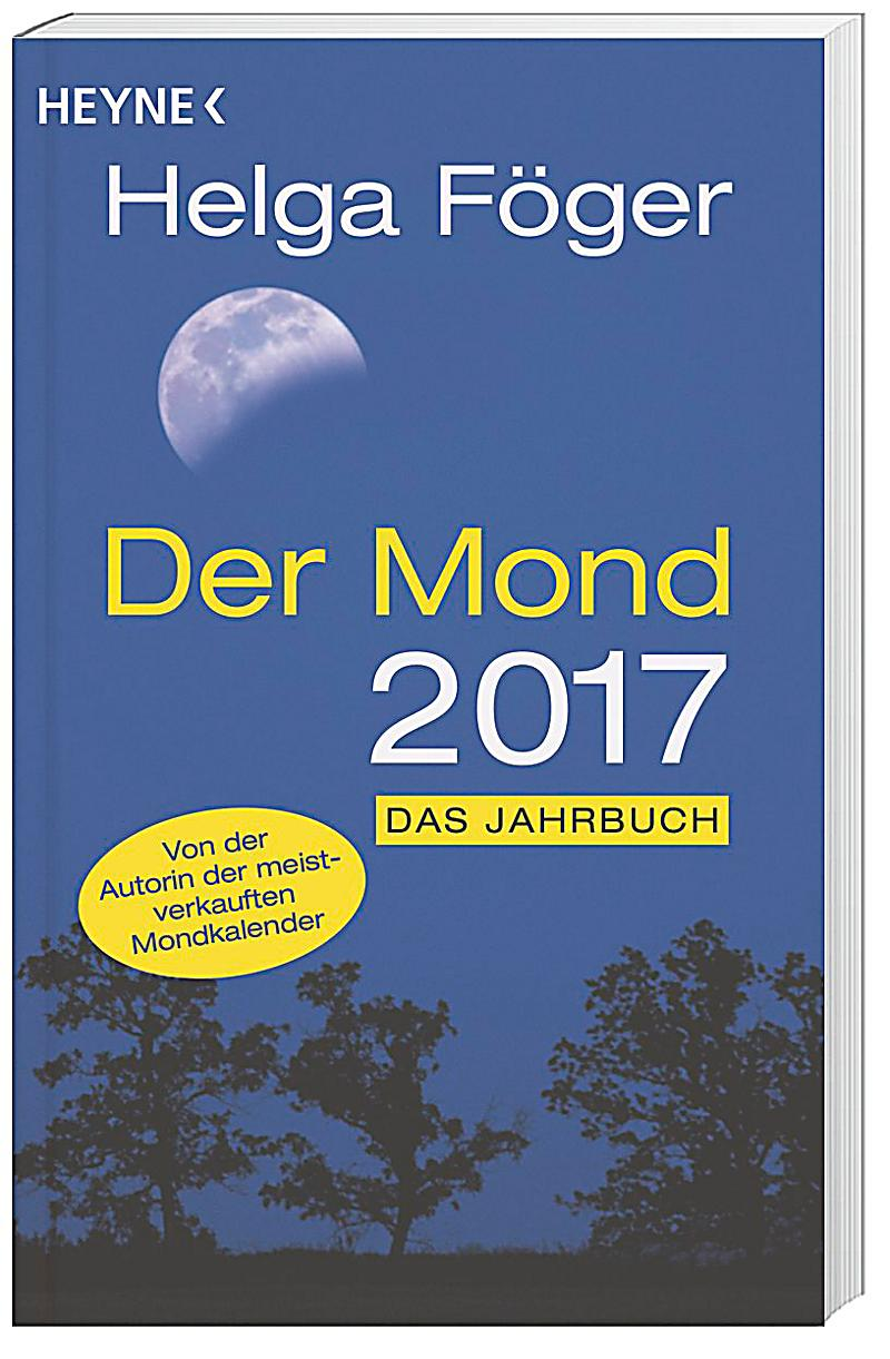 der mond 2017 buch von helga f ger bei bestellen. Black Bedroom Furniture Sets. Home Design Ideas