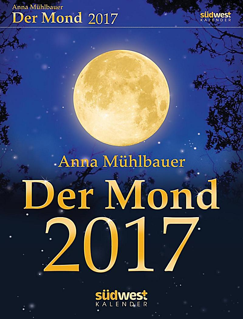 der mond 2017 textabrei kalender kalender bei. Black Bedroom Furniture Sets. Home Design Ideas