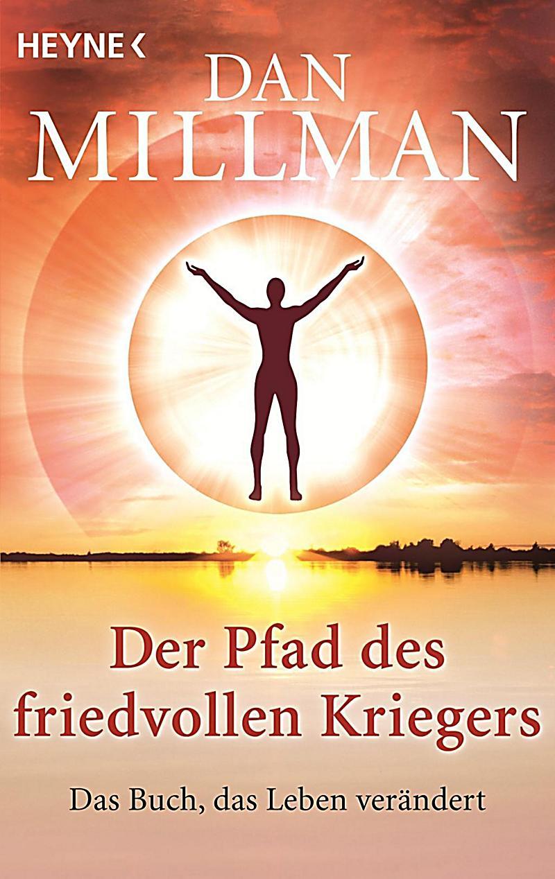 Der Pfad des friedvollen Kriegers Buch bei Weltbild.de