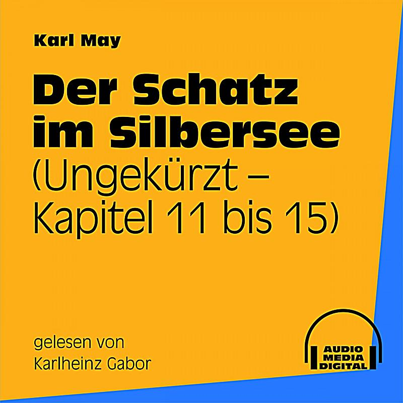 Der schatz im silbersee kapitel 11 bis 15 h rbuch download for Der schatz im silbersee