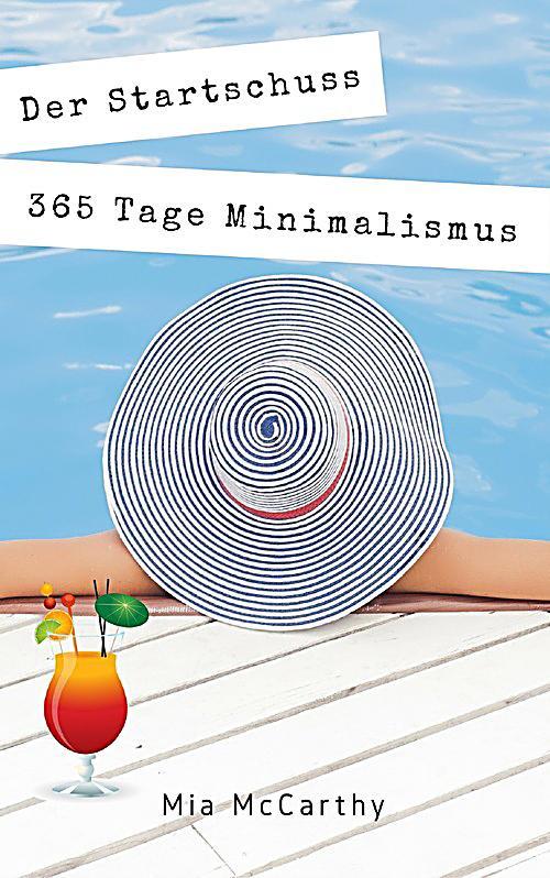 Der startschuss 365 tage minimalismus ebook for Ratgeber minimalismus