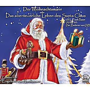 der weihnachtsmann oder das abenteuerliche leben des santa claus 4 audio cds h rbuch. Black Bedroom Furniture Sets. Home Design Ideas