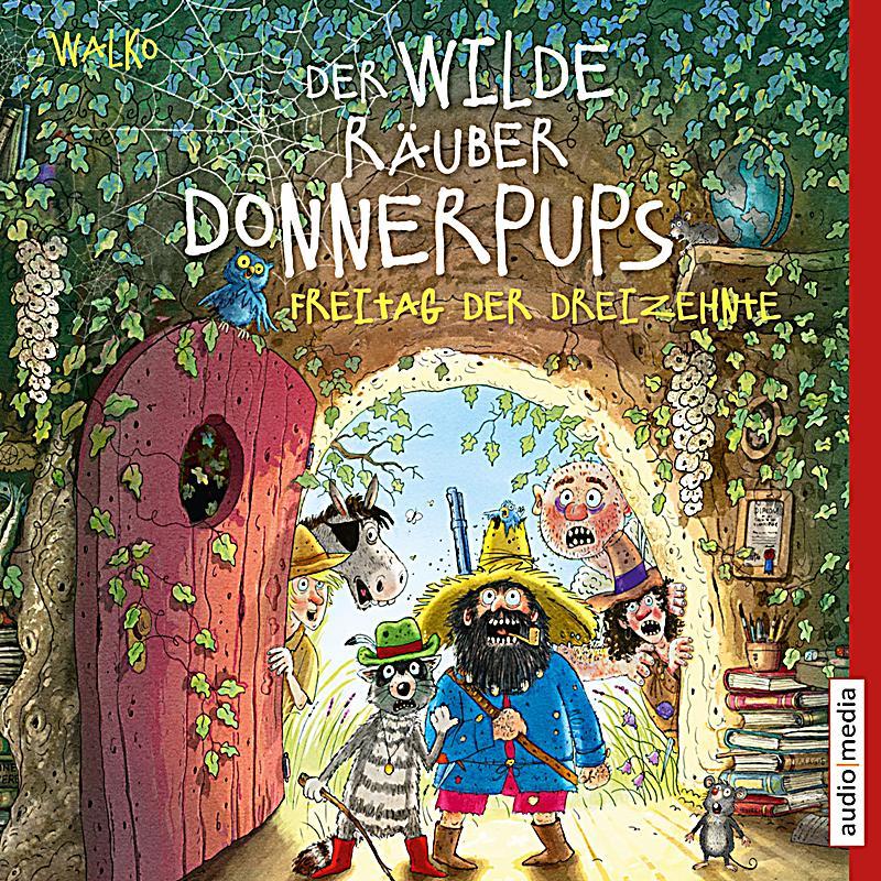 Der Wilde Räuber Donnerpups Freitag Der Dreizehnte Band 3 Hörbuch