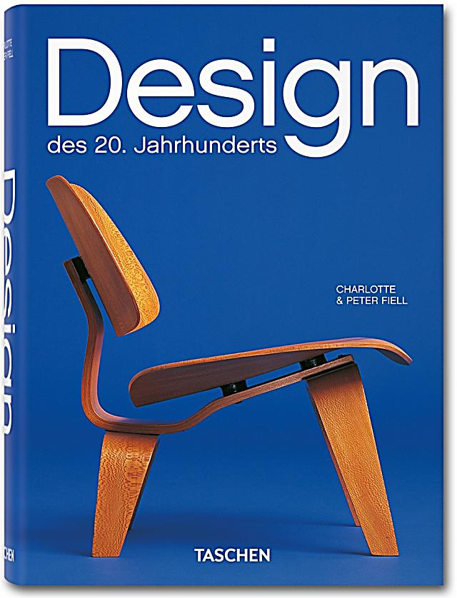 design des 20 jahrhunderts buch portofrei bei. Black Bedroom Furniture Sets. Home Design Ideas