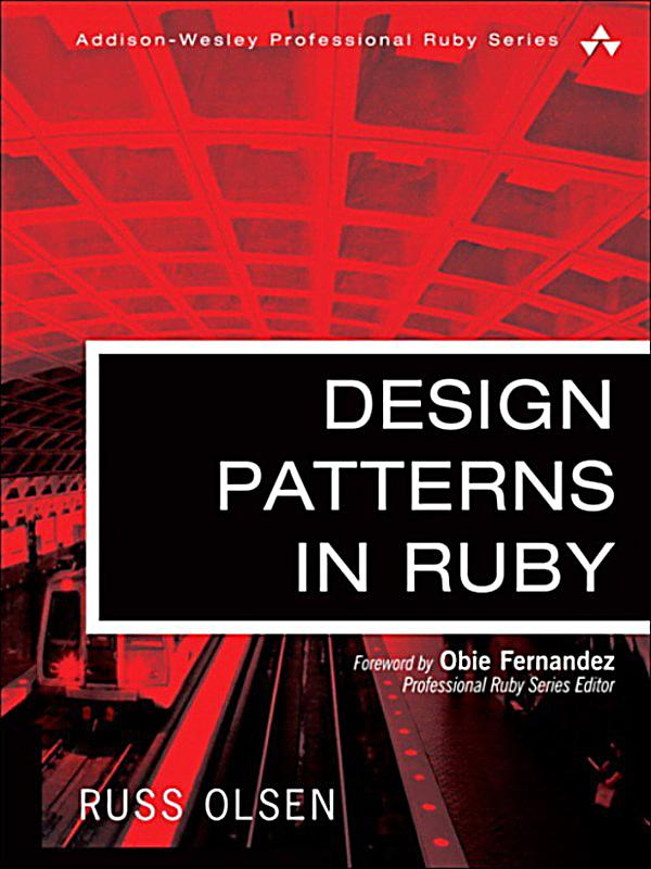 Design Patterns In Ruby Ebook