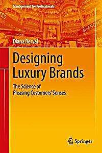 designing luxury brands buch von diana derval portofrei kaufen. Black Bedroom Furniture Sets. Home Design Ideas