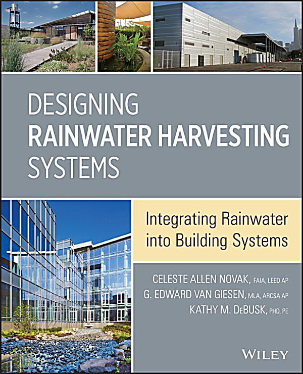 Designing rainwater harvesting systems ebook for Rain harvesting system design