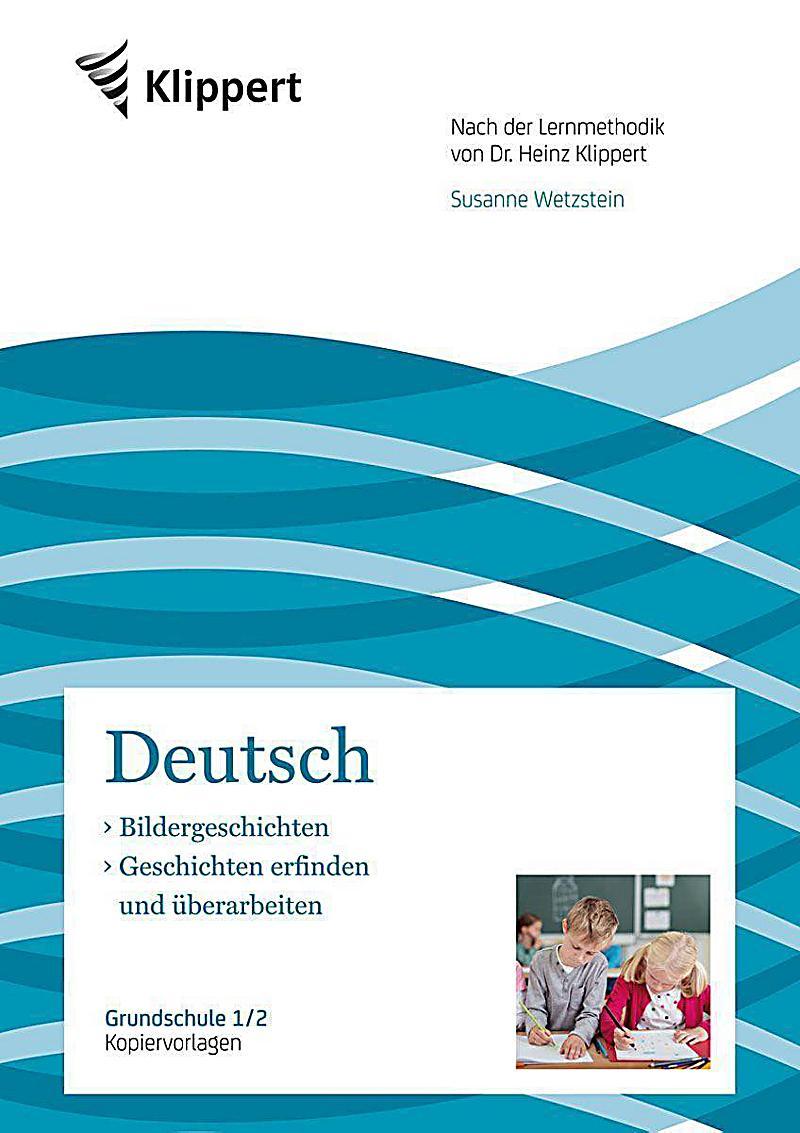 Deutsch 1 2, Bildergeschichten - Geschichten erfinden und ...