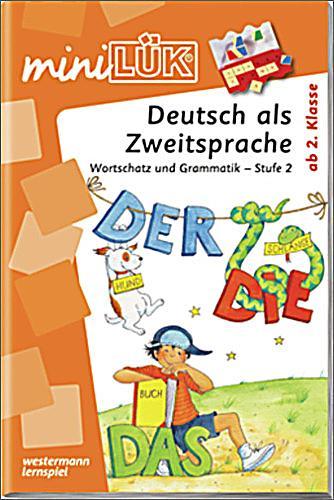 Deutsch als Zweitsprache, Wortschatz und Grammatik - Stufe ...
