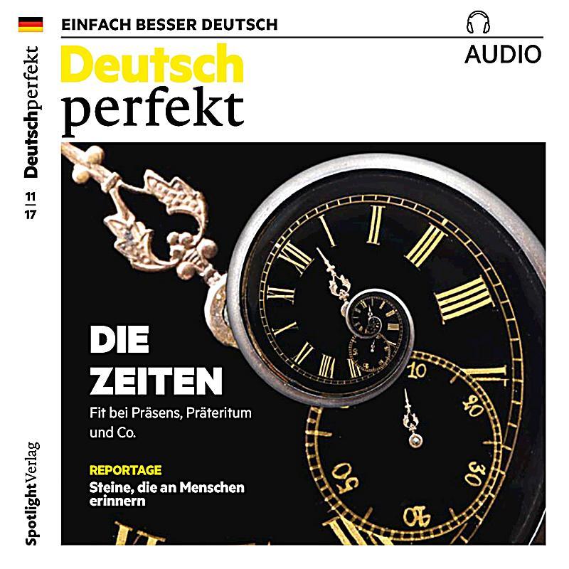 deutsch perfekt audio deutsch lernen audio die zeiten