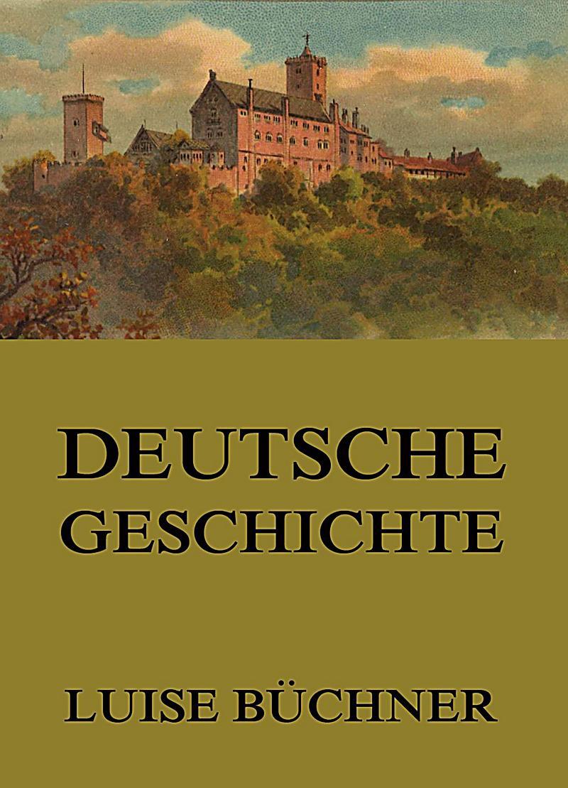 Deutsche Geschichte: ebook jetzt bei weltbild.de als Download
