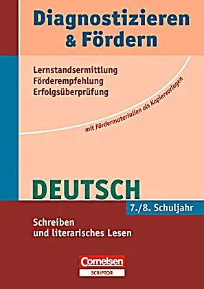 Diagnostizieren & Fördern Deutsch: 7./8. Schuljahr, Schreiben und literarisches Lesen