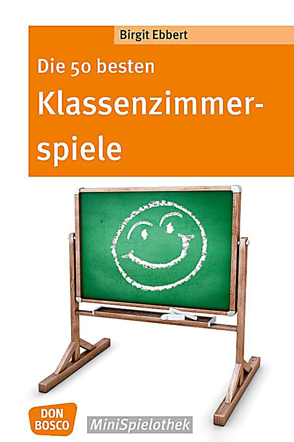 die 50 besten klassenzimmerspiele f r 8 bis 12 j hrige ebook ebook. Black Bedroom Furniture Sets. Home Design Ideas