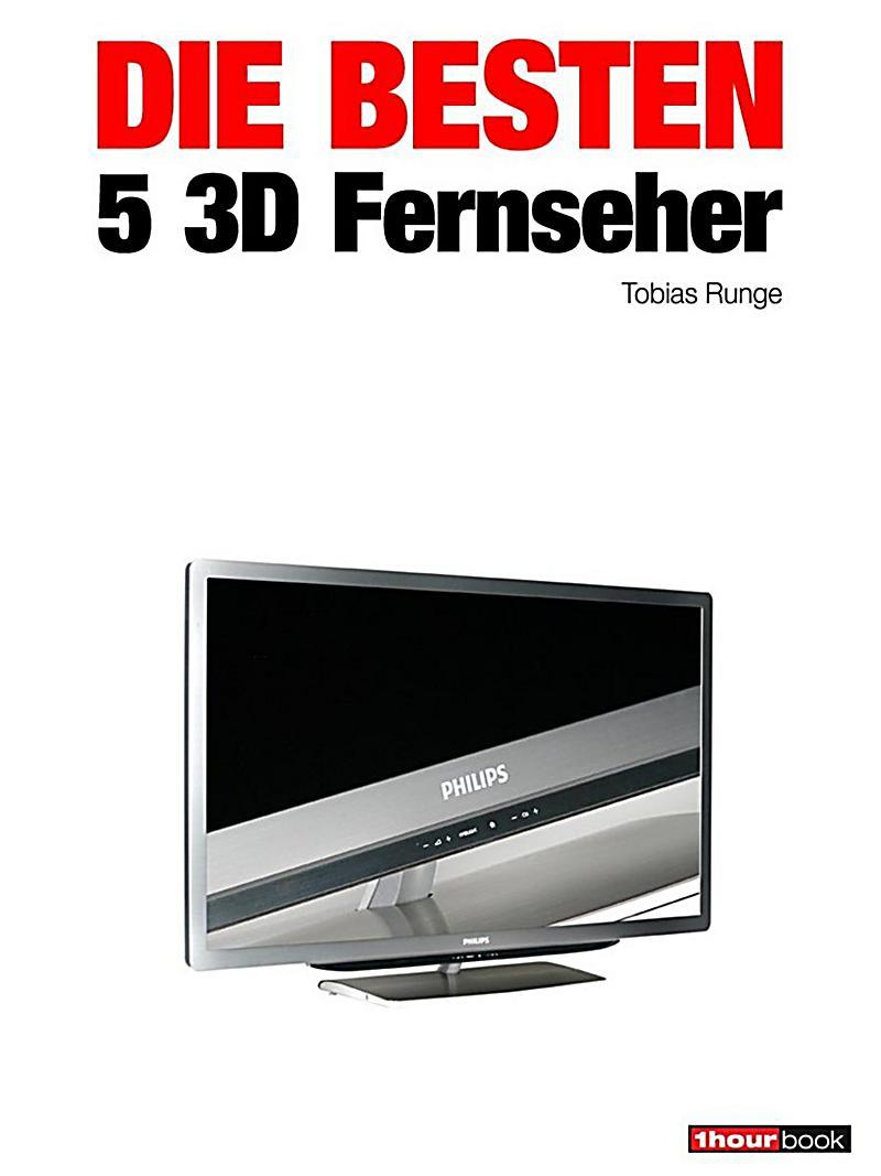 die besten 5 3d fernseher ebook jetzt bei. Black Bedroom Furniture Sets. Home Design Ideas