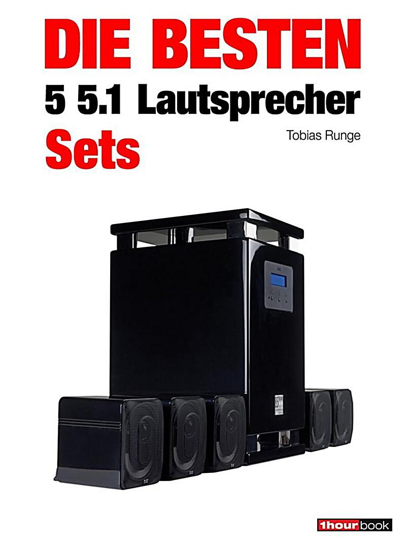 die besten 5 5 1 lautsprecher sets ebook jetzt bei. Black Bedroom Furniture Sets. Home Design Ideas
