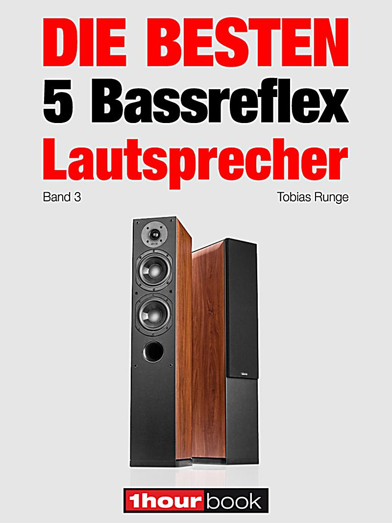 die besten 5 bassreflex lautsprecher band 3 ebook. Black Bedroom Furniture Sets. Home Design Ideas
