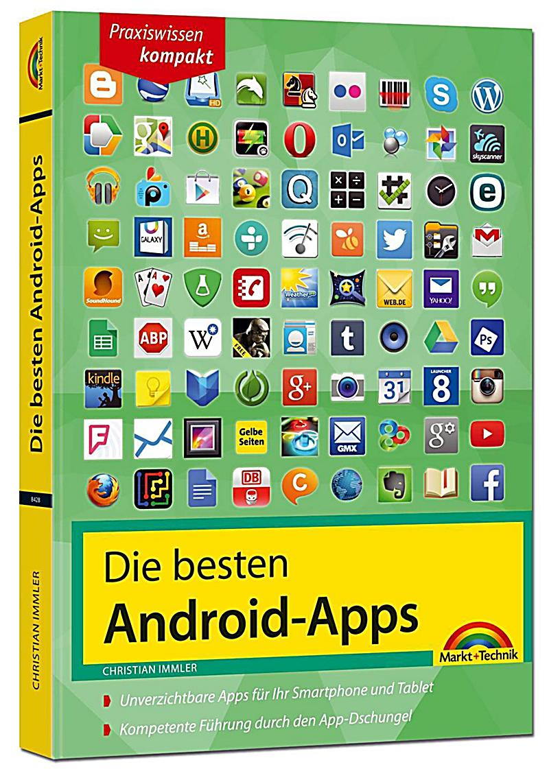 die besten android apps buch portofrei bei bestellen. Black Bedroom Furniture Sets. Home Design Ideas