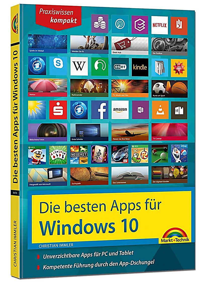 die besten apps f r windows 10 buch bei bestellen. Black Bedroom Furniture Sets. Home Design Ideas