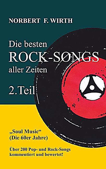 die besten rock songs aller zeiten tl 2 soul music die. Black Bedroom Furniture Sets. Home Design Ideas