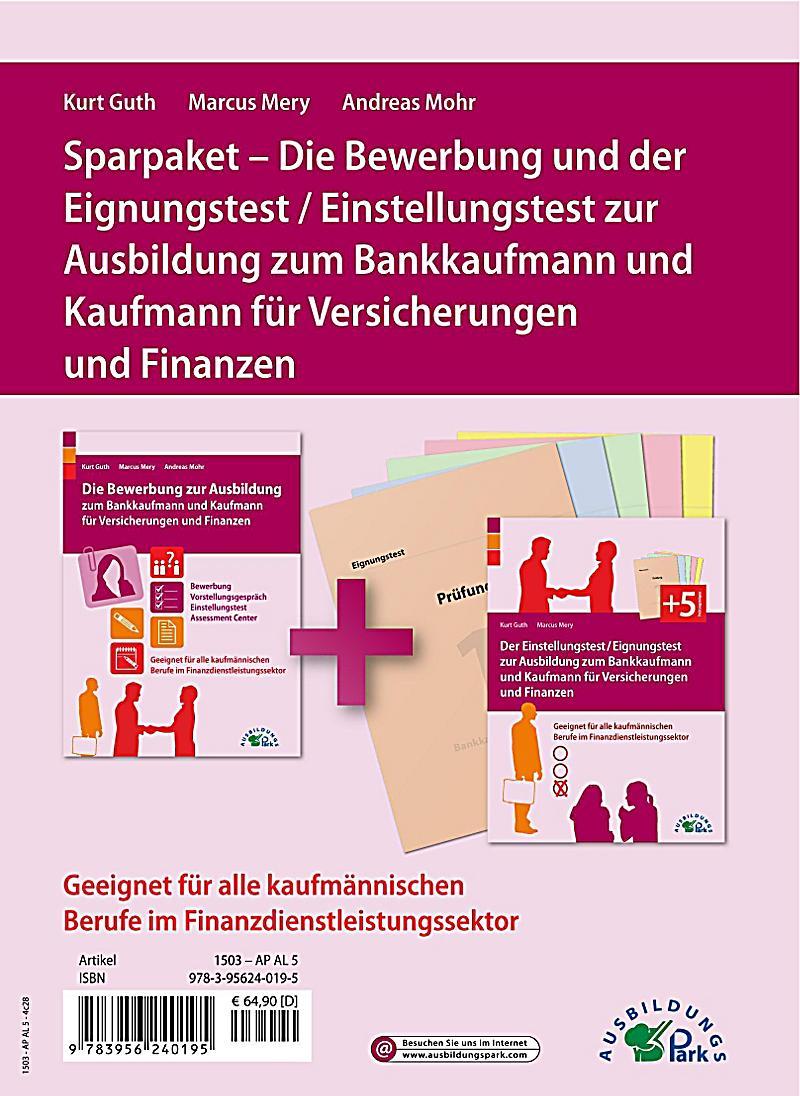 Die Bewerbung und der Eignungstest / Einstellungstest zur Ausbildung zum  Bankkaufmann und Kaufmann für Versicherungen un